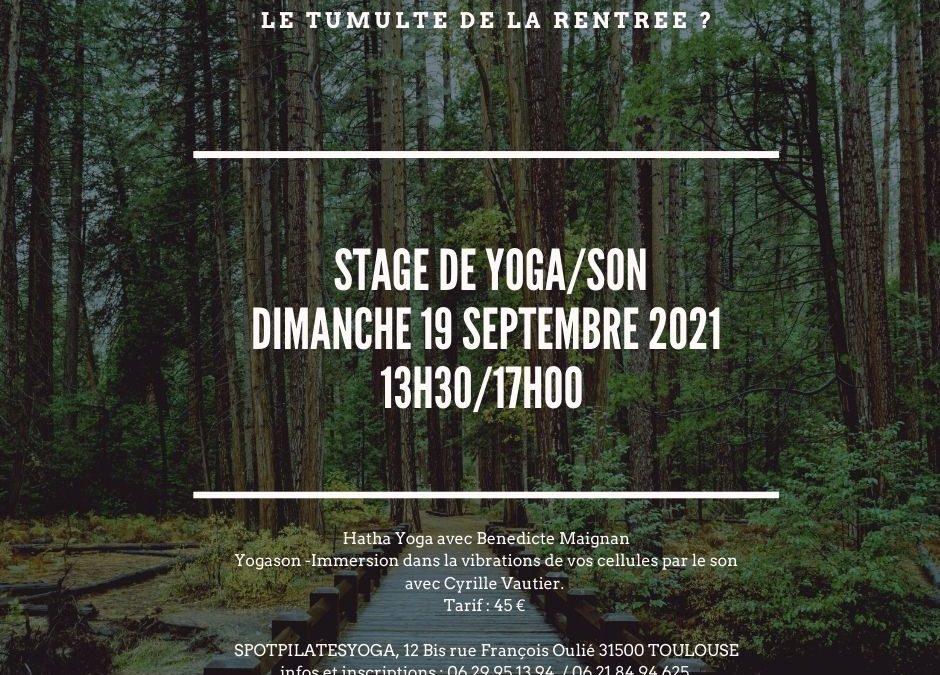 Stage Yoga / Son Dimanche 19 Septembre 13h30-17h